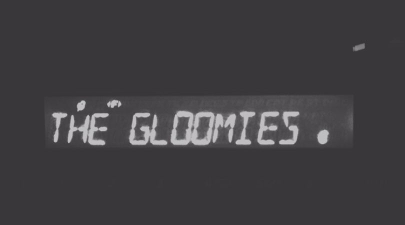 DISCOVER: The Gloomies – TIGER