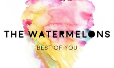 EP Review: The Watermelons – Best Of You