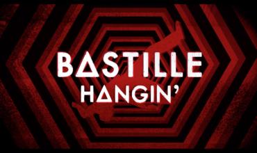 Bastille – Hangin'