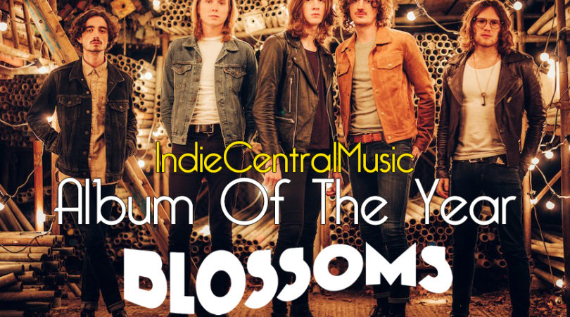 Album Of The Year 2016 - Blossoms