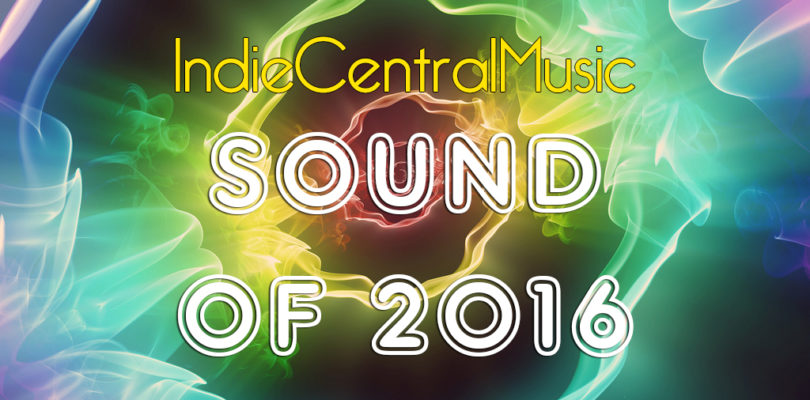 IndieCentralMusic Sound Of 2016