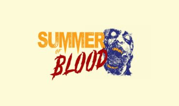 summer of blood